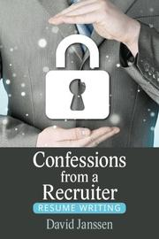 Confessions from a Recruiter by David Janssen