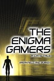 The Enigma Gamers by Charles Breakfield