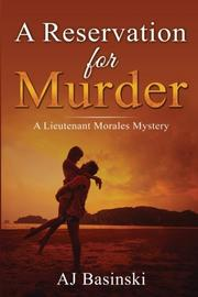 A Reservation for Murder by AJ Basinski