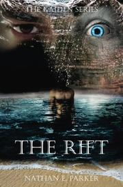 THE RIFT by Nathan E. Parker