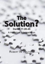 THE SOLUTION? by Robert  Knutson