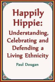 Happily Hippie by Paul Dougan