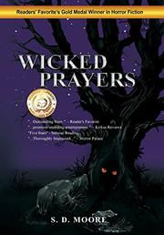 Wicked Prayers by S.D. Moore