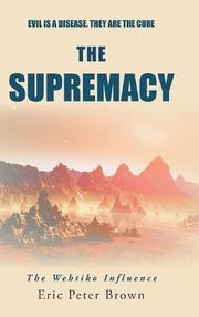 THE SUPREMACY by Eric Peter Brown