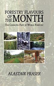 Forestry Flavours of the Month by Alastair Fraser