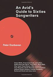 AN AVID'S GUIDE TO SIXTIES SONGWRITERS by Peter Dunbavan