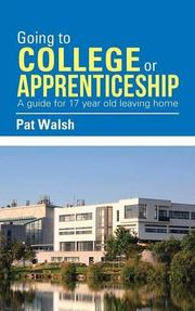 Going to College or Apprenticeship by Pat Walsh