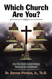 WHICH CHURCH ARE YOU? by Darrow Perkins, Jr.
