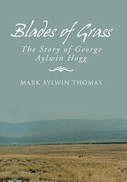 BLADES OF GRASS by Mark Aylwin Thomas