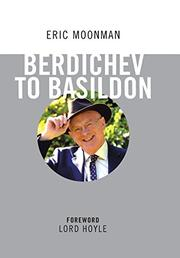 BERDICHEV TO BASILDON by Eric Moonman