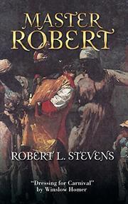 MASTER ROBERT by Robert L. Stevens