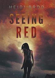SEEING RED by Heidi Brod