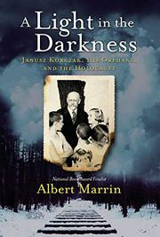 A LIGHT IN THE DARKNESS by Albert Marrin