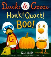 HONK! QUACK! BOO! by Tad Hills