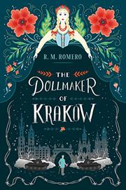 THE DOLLMAKER OF KRAKÓW by R.M. Romero