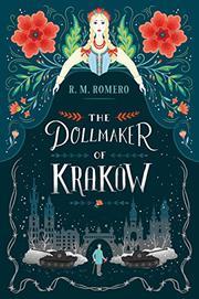 THE DOLLMAKER OF KRAKÓW by R.M. Romero