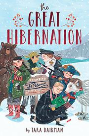 THE GREAT HIBERNATION by Tara Dairman