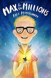 MAX AND THE MILLIONS by Ross Montgomery