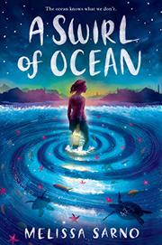 A SWIRL OF OCEAN by Melissa Sarno