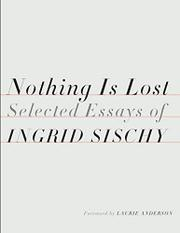 NOTHING IS LOST by Ingrid Sischy