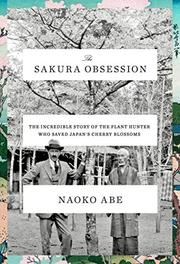 THE SAKURA OBSESSION by Naoko Abe