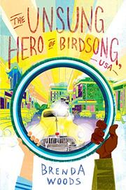 THE UNSUNG HERO OF BIRDSONG, USA by Brenda Woods