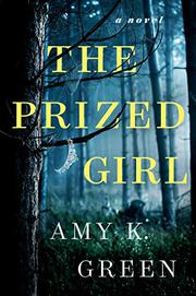 THE PRIZED GIRL by Amy K.  Green