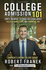 COLLEGE ADMISSION 101 by The Princeton Review