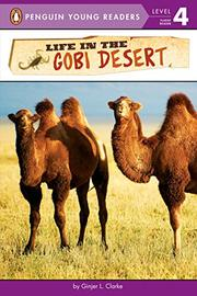LIFE IN THE GOBI DESERT by Ginjer L. Clarke