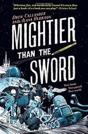 MIGHTIER THAN THE SWORD by Drew Callander