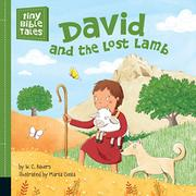 DAVID AND THE LOST LAMB by W.C. Bauers