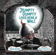 HUMPTY DUMPTY LIVED NEAR A WALL by Derek Hughes