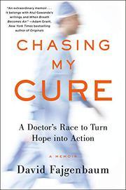 CHASING MY CURE by David Fajgenbaum