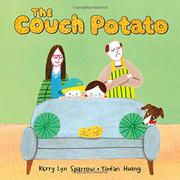 THE COUCH POTATO by Kerry Lyn Sparrow