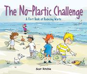 JOIN THE NO-PLASTIC CHALLENGE! by Scot Ritchie