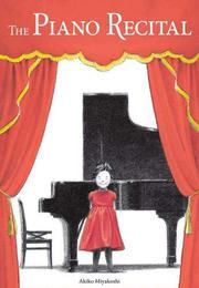 THE PIANO RECITAL by Akiko Miyakoshi
