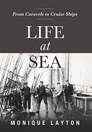 LIFE AT SEA by Monique Layton