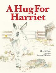 A HUG FOR HARRIET by Glenn S. Guiles