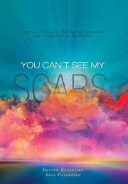 YOU CAN'T SEE MY SCARS by Darren  Cosentino