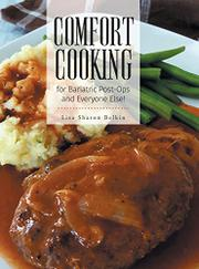 COMFORT COOKING FOR BARIATRIC POST-OPS AND EVERYONE ELSE! by Lisa Sharon  Belkin