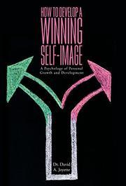 HOW TO DEVELOP A WINNING SELF-IMAGE by David A.  Joyette