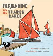 FERNANDO AND THE THAMES BARGE by Jo Samuels