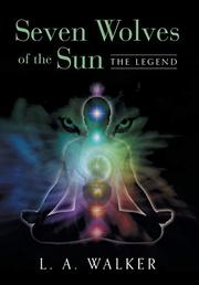 SEVEN WOLVES OF THE SUN by L.A. Walker