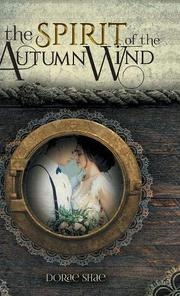 THE SPIRIT OF THE AUTUMN WIND by Dorae  Shae