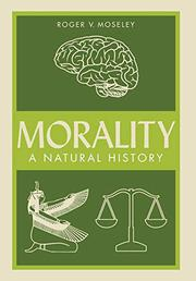 MORALITY by Roger V. Moseley