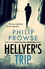 HELLYER'S TRIP by Philip Prowse