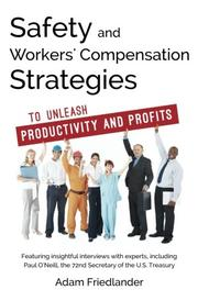 Safety and Workers' Compensation Strategies by Adam Friedlander