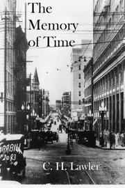 THE MEMORY OF TIME by C.H.  Lawler