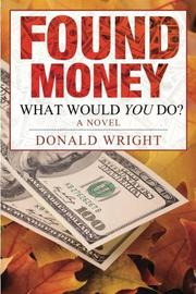 Found Money by Donald Wright
