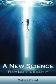 A New Science by Mukesh Prasad